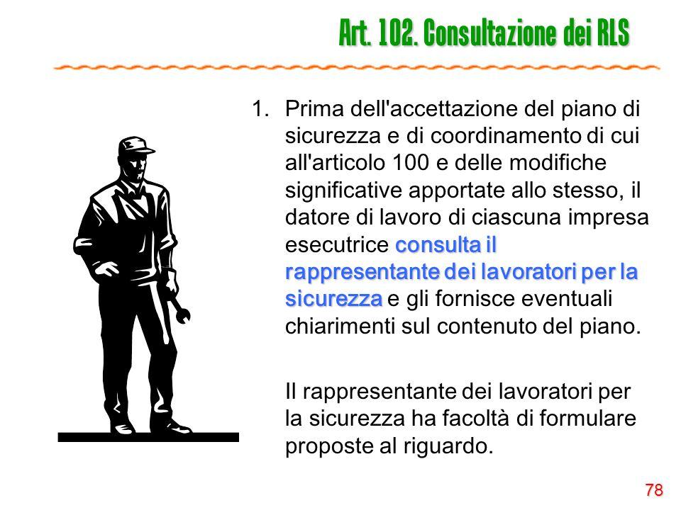 Art. 102. Consultazione dei RLS