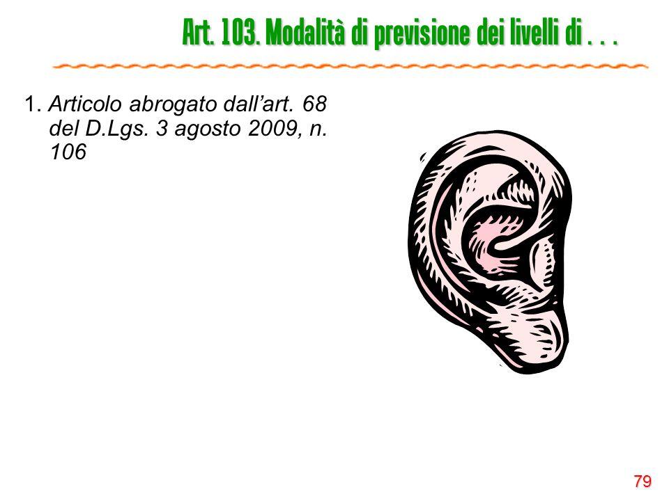 Art. 103. Modalità di previsione dei livelli di …