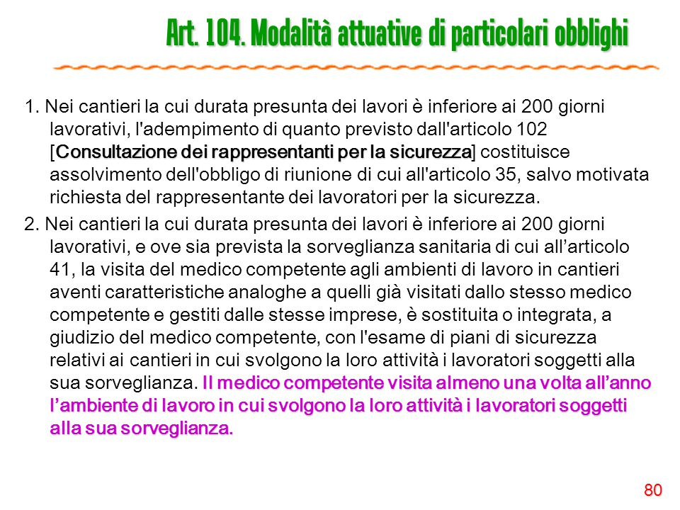 Art. 104. Modalità attuative di particolari obblighi