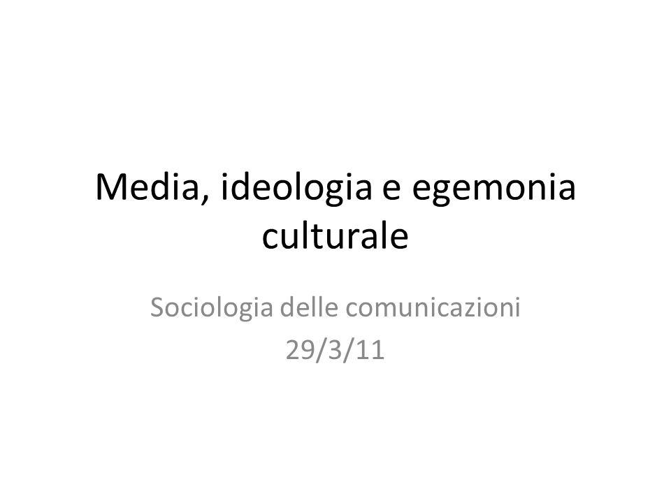 Media, ideologia e egemonia culturale