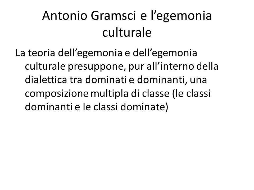 Antonio Gramsci e l'egemonia culturale