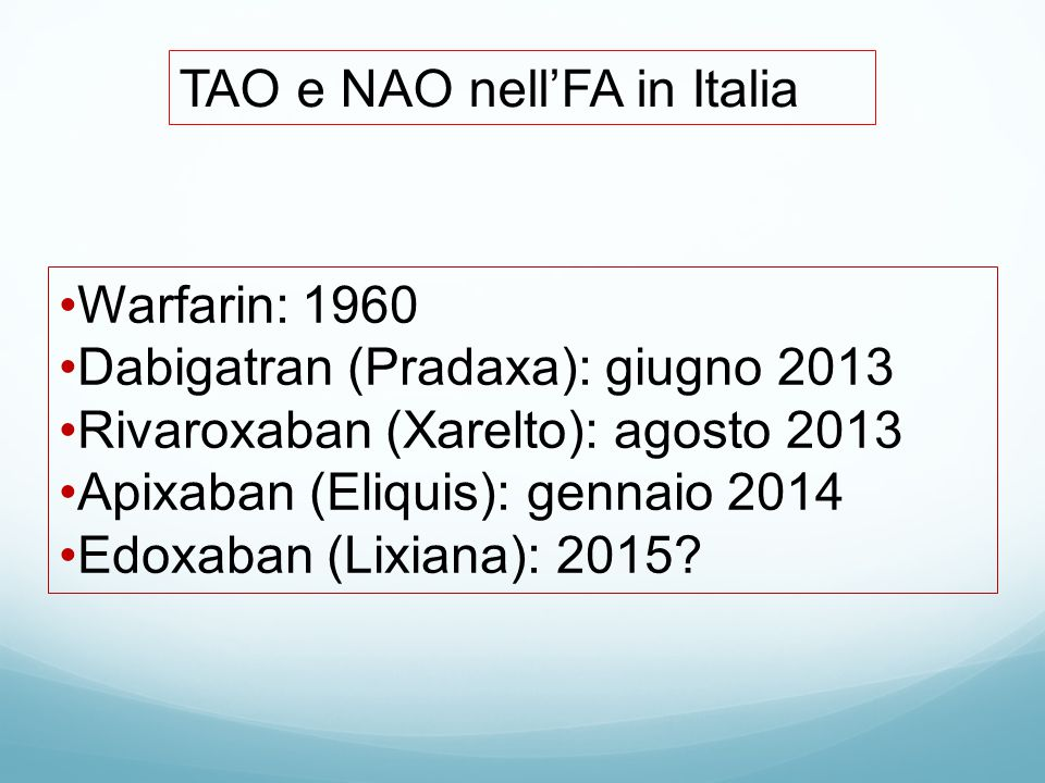 TAO e NAO nell'FA in Italia