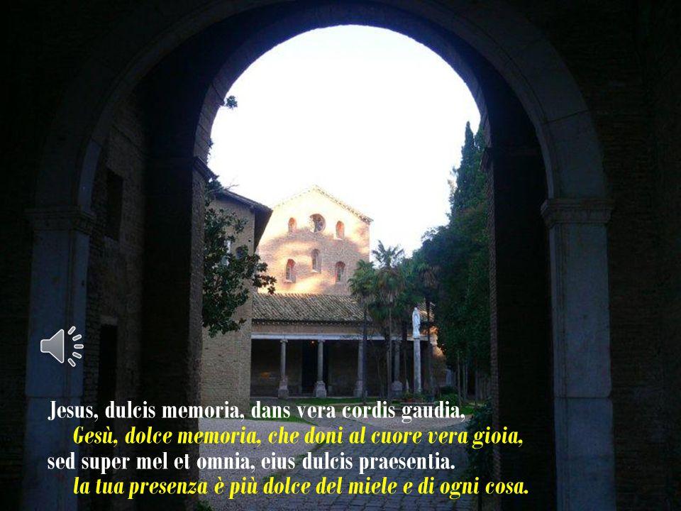 Jesus, dulcis memoria, dans vera cordis gaudia,