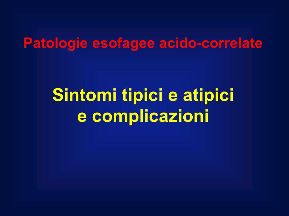 Sintomi tipici e atipici e complicazioni
