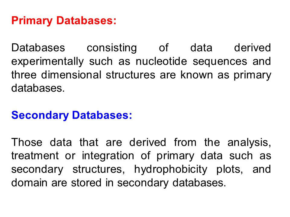 Primary Databases: