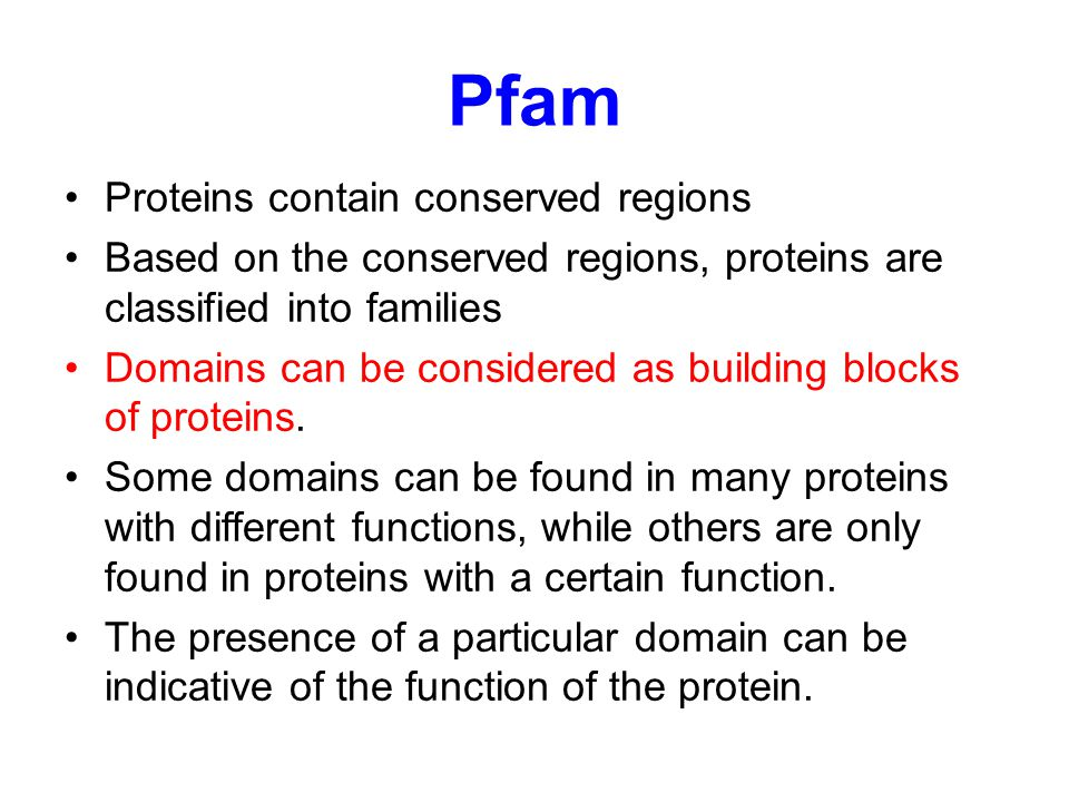 Pfam Proteins contain conserved regions
