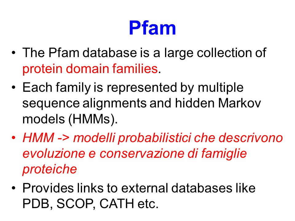 Pfam The Pfam database is a large collection of protein domain families.
