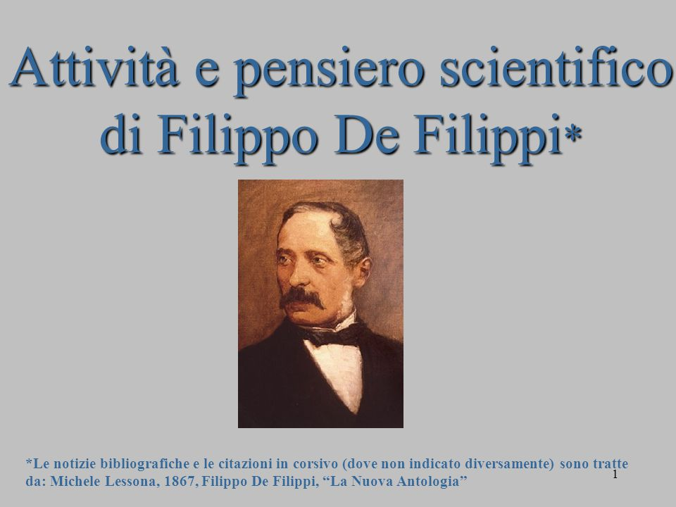 Attività e pensiero scientifico di Filippo De Filippi*