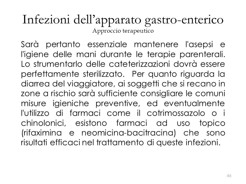 Infezioni dell'apparato gastro-enterico Approccio terapeutico