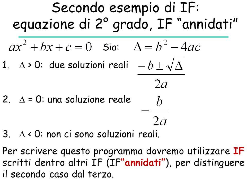 Secondo esempio di IF: equazione di 2° grado, IF annidati