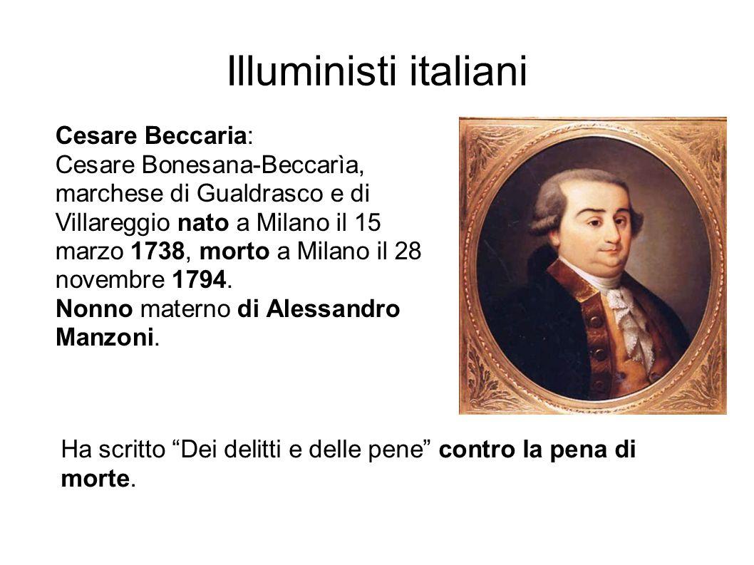 Illuministi italiani Cesare Beccaria: