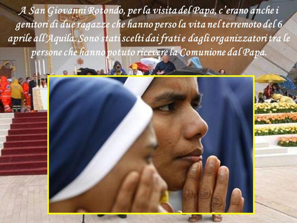 A San Giovanni Rotondo, per la visita del Papa, c'erano anche i genitori di due ragazze che hanno perso la vita nel terremoto del 6 aprile all Aquila.