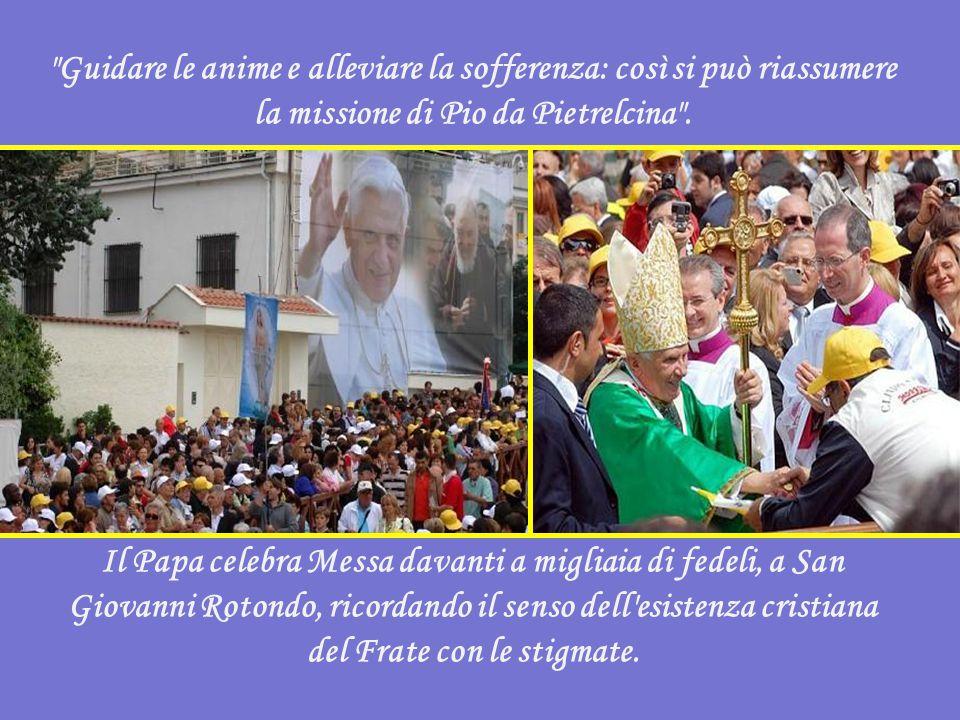 Guidare le anime e alleviare la sofferenza: così si può riassumere la missione di Pio da Pietrelcina .