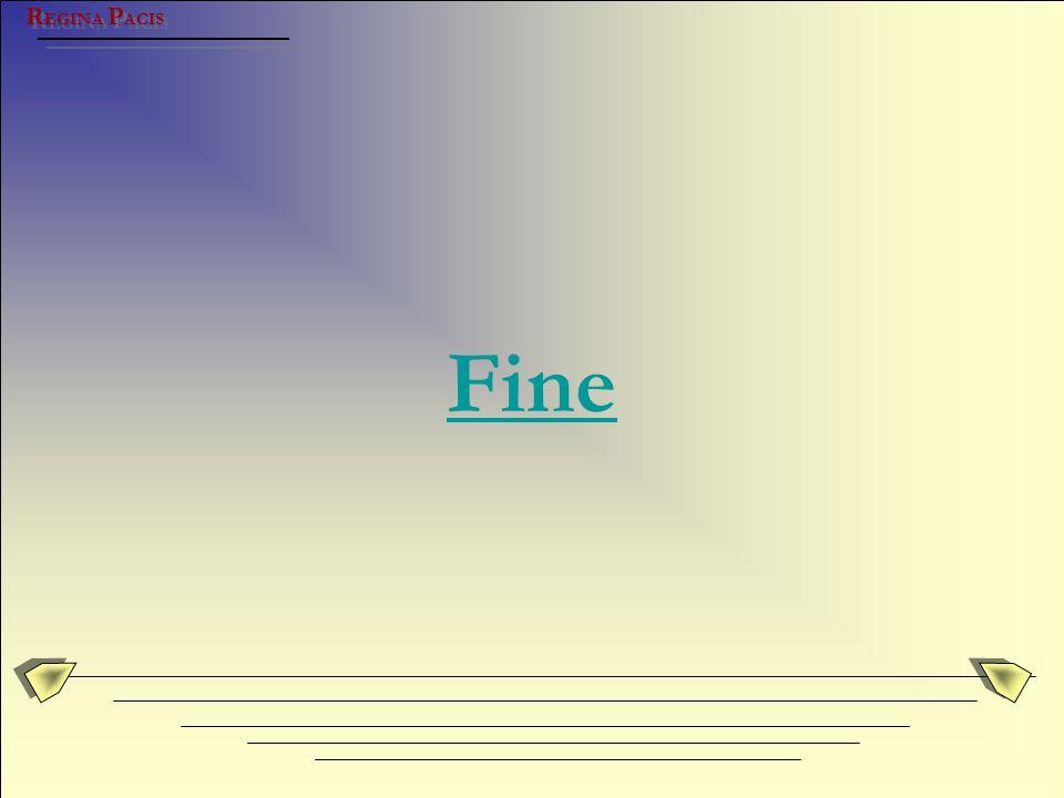 REGINA PACIS Fine