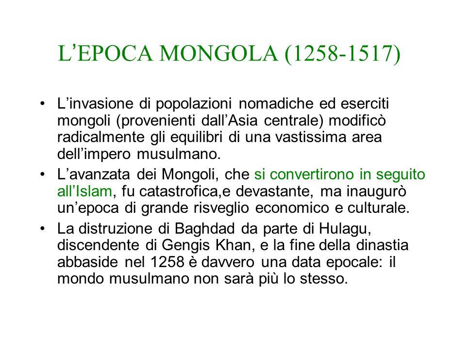 L'EPOCA MONGOLA (1258-1517)