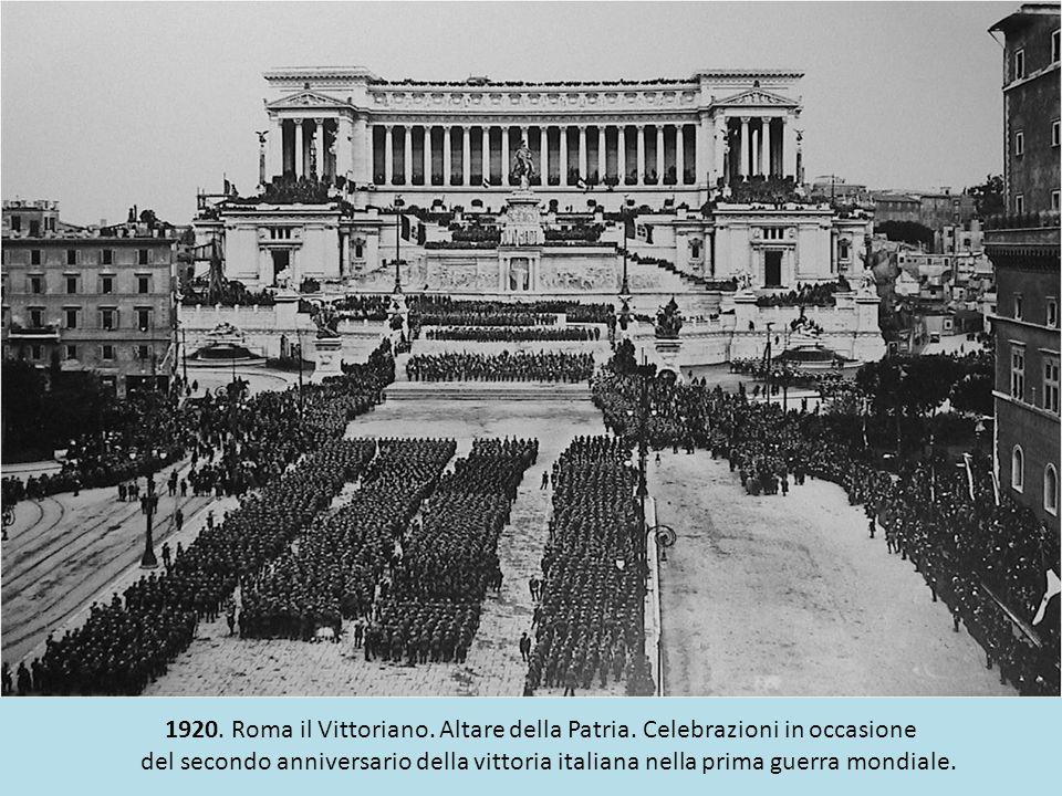 1920. Roma il Vittoriano. Altare della Patria