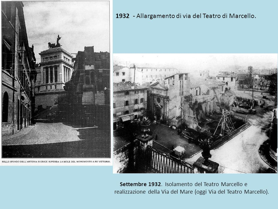 1932 - Allargamento di via del Teatro di Marcello.