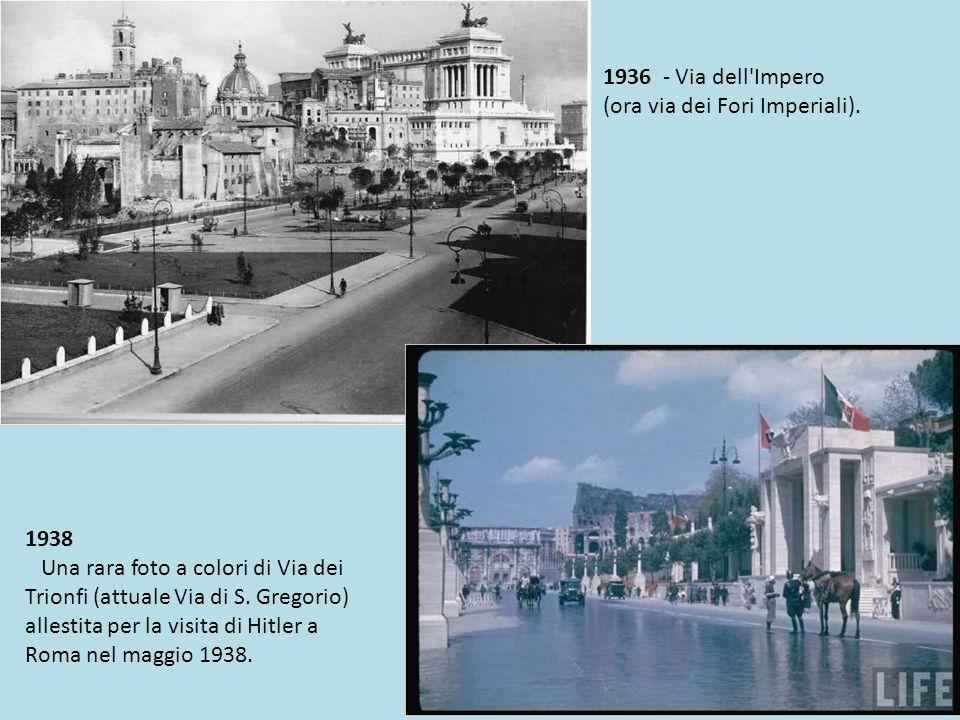 1936 - Via dell Impero (ora via dei Fori Imperiali). 1938.