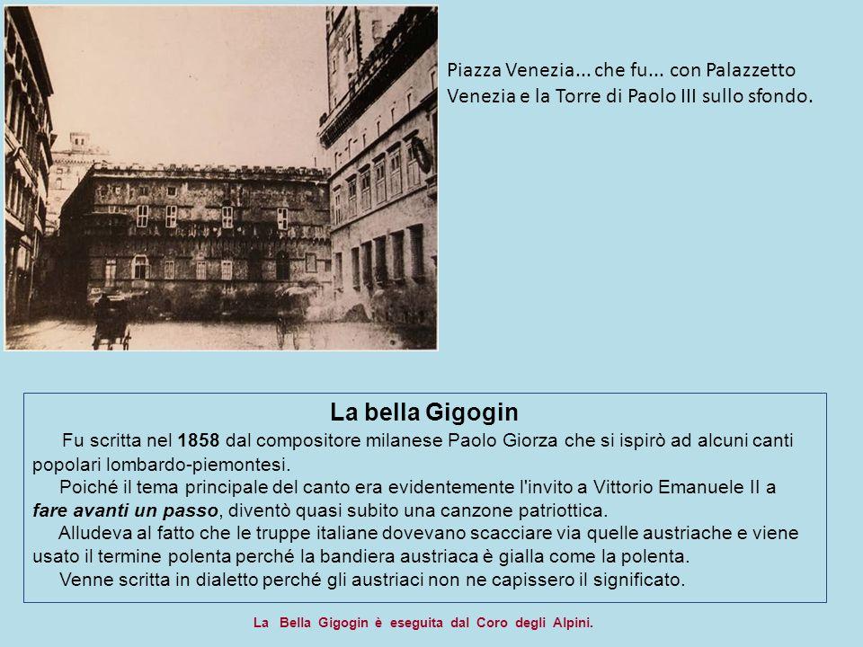 Piazza Venezia... che fu... con Palazzetto Venezia e la Torre di Paolo III sullo sfondo.