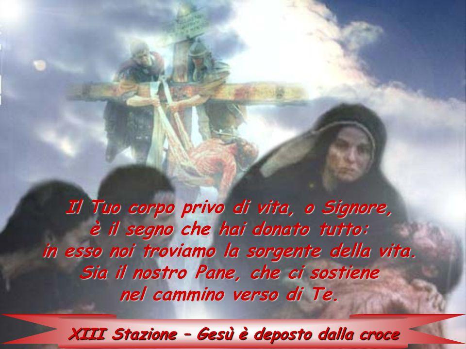 XIII Stazione – Gesù è deposto dalla croce