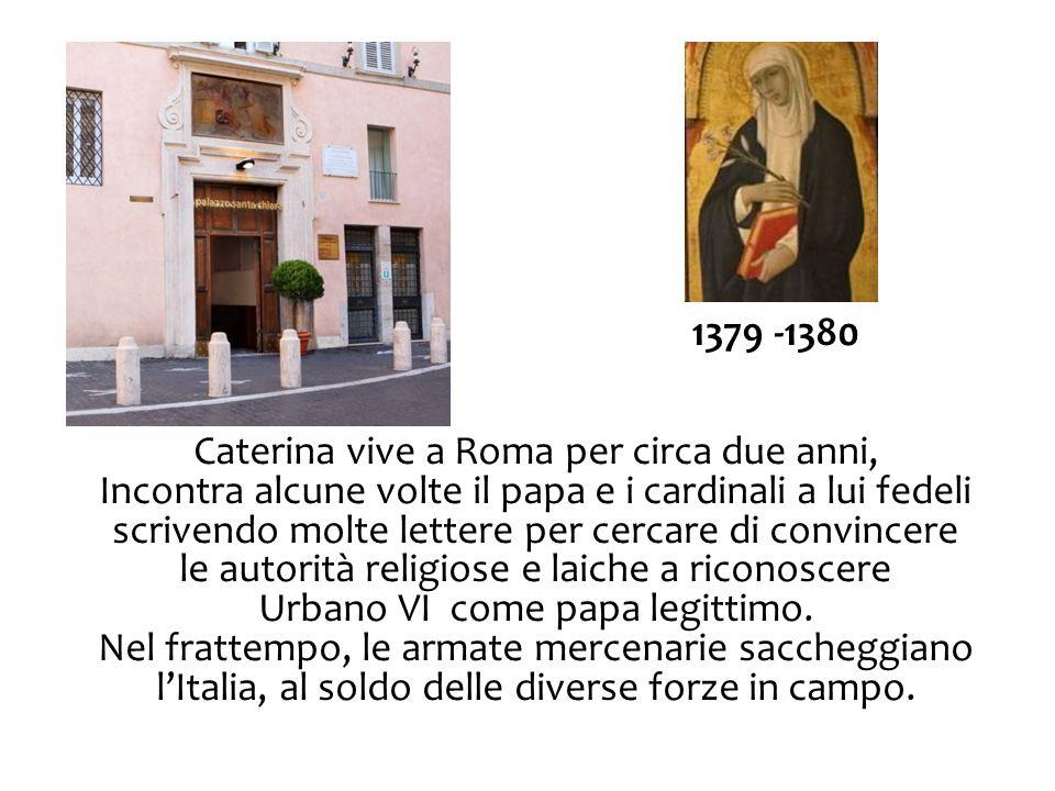 Caterina vive a Roma per circa due anni,
