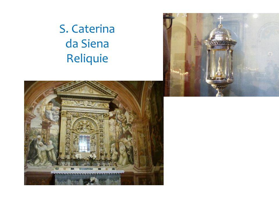S. Caterina da Siena Reliquie