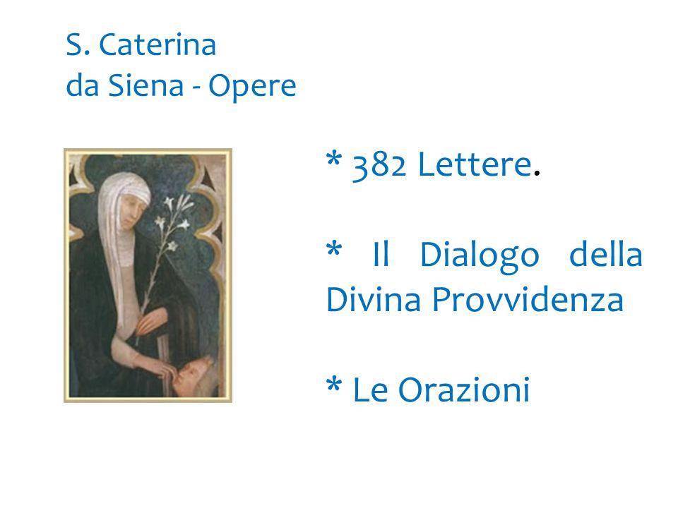 S. Caterina da Siena - Opere