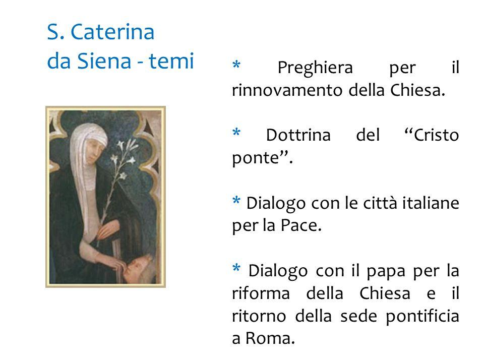 S. Caterina da Siena - temi