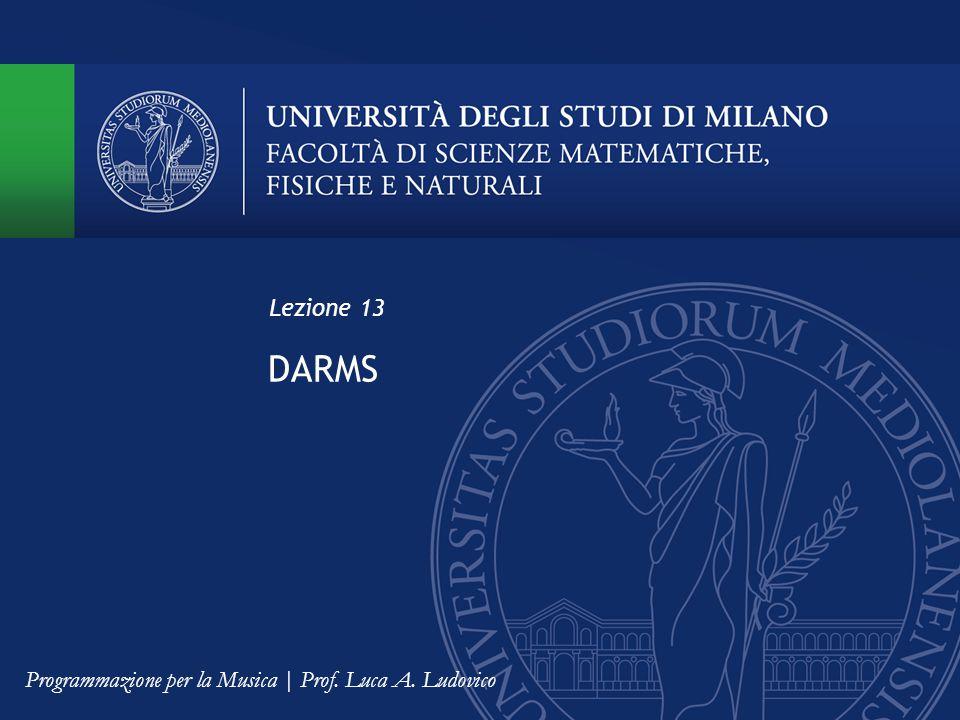 Lezione 13 DARMS Programmazione per la Musica | Prof. Luca A. Ludovico