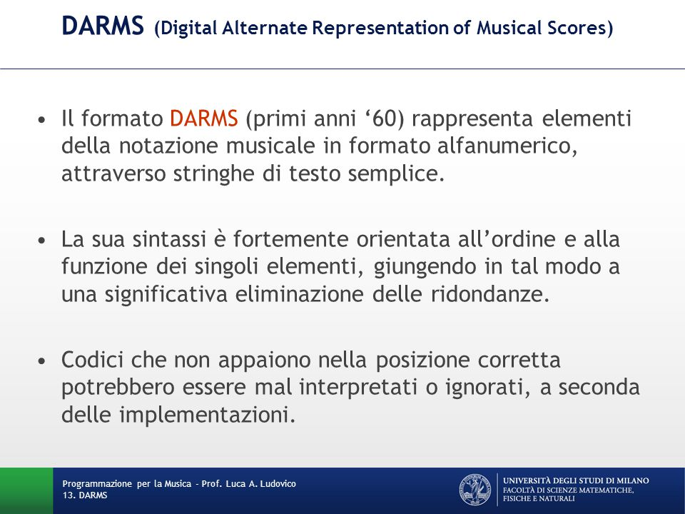 DARMS (Digital Alternate Representation of Musical Scores)