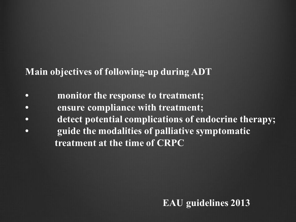 Main objectives of following-up during ADT
