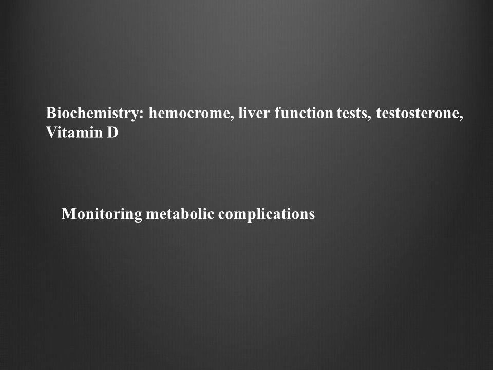 Biochemistry: hemocrome, liver function tests, testosterone,