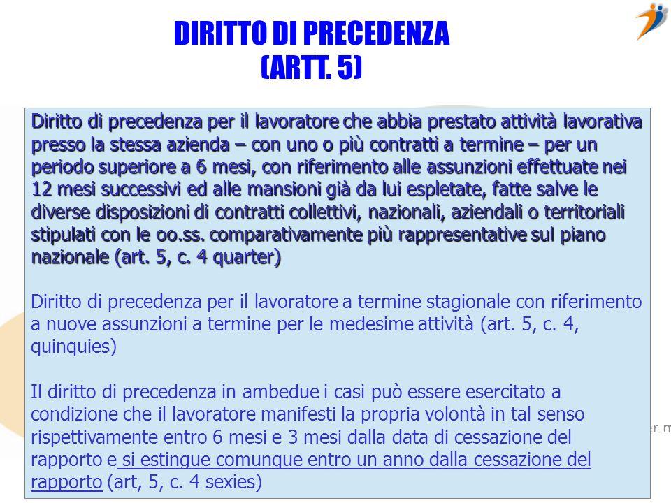 DIRITTO DI PRECEDENZA (ARTT. 5)