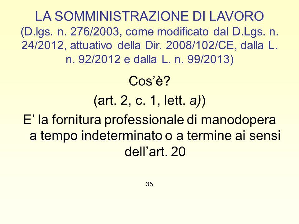 LA SOMMINISTRAZIONE DI LAVORO (D. lgs. n