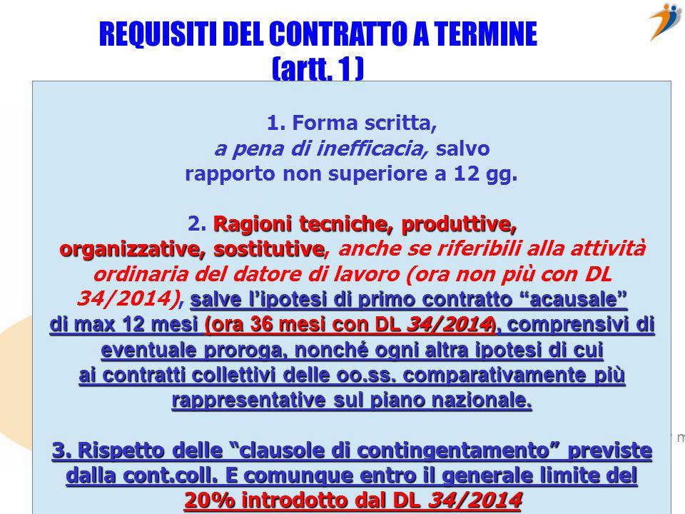 REQUISITI DEL CONTRATTO A TERMINE (artt. 1 )