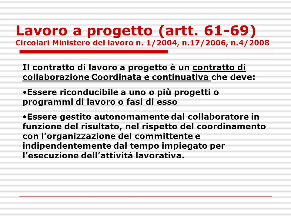 Lavoro a progetto (artt. 61-69) Circolari Ministero del lavoro n