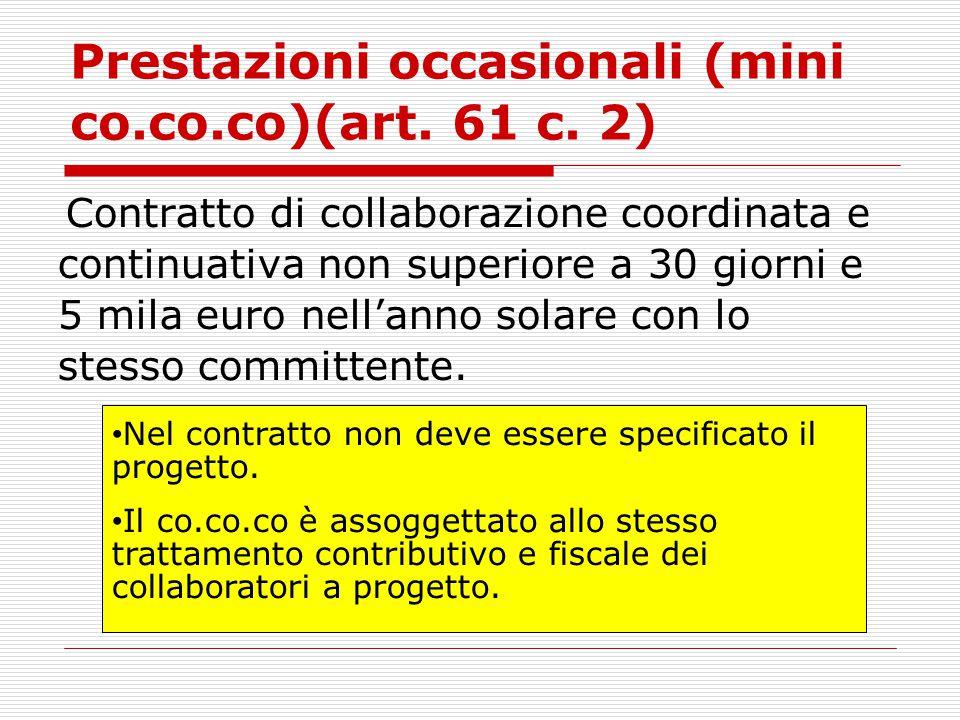 Prestazioni occasionali (mini co.co.co)(art. 61 c. 2)