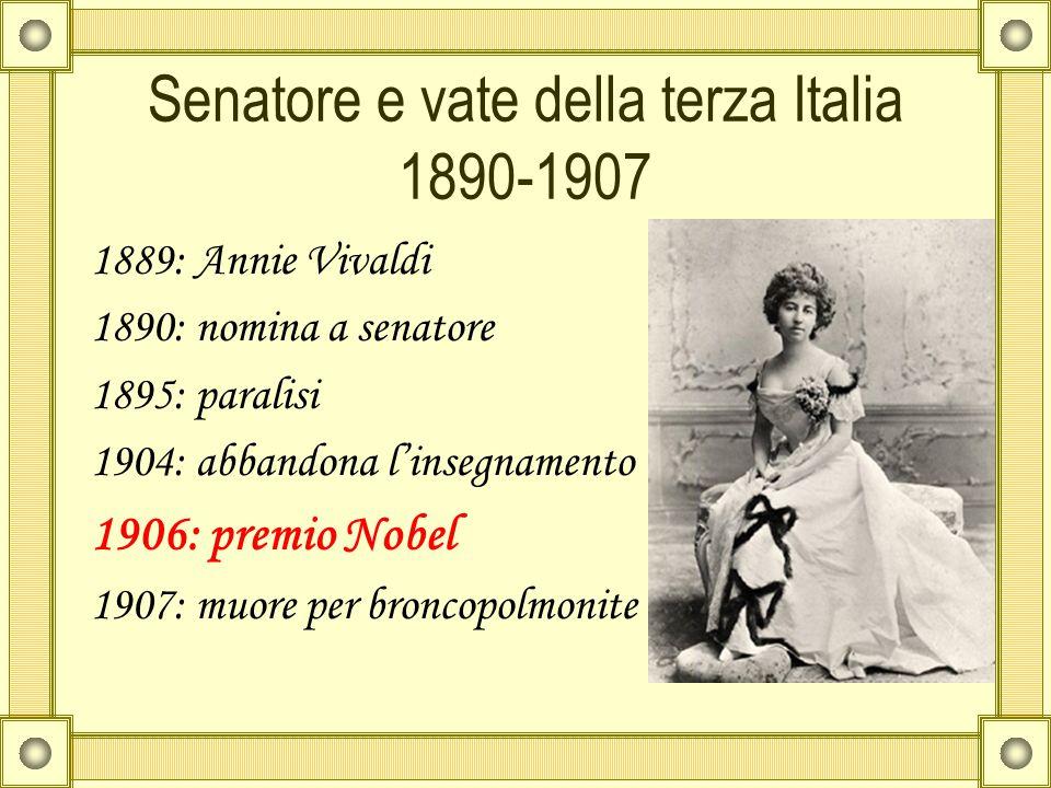 Senatore e vate della terza Italia 1890-1907