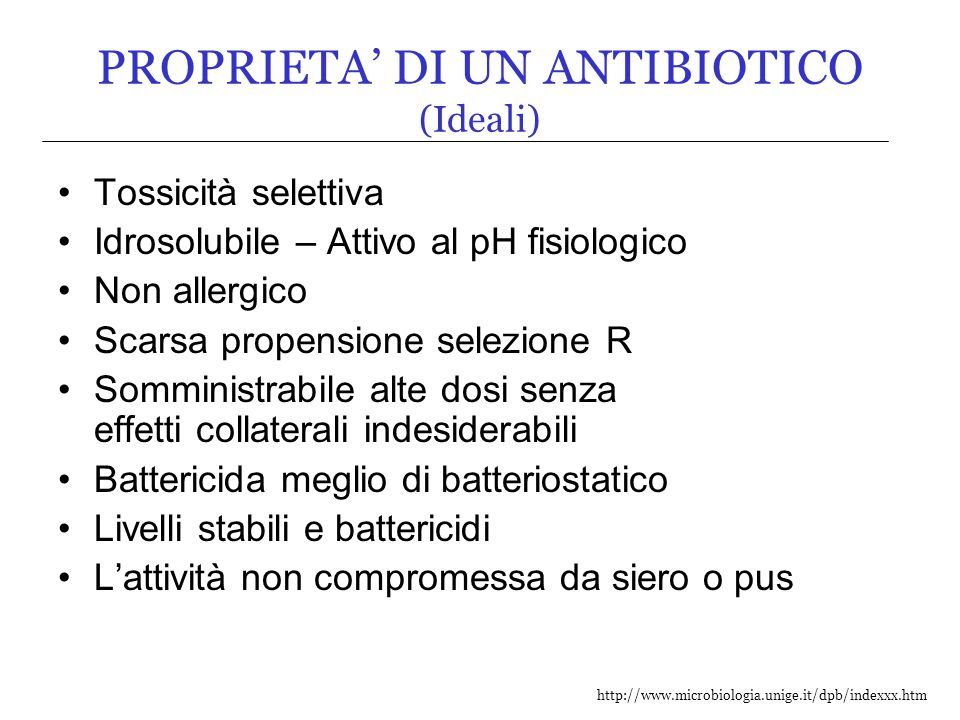 PROPRIETA' DI UN ANTIBIOTICO (Ideali)