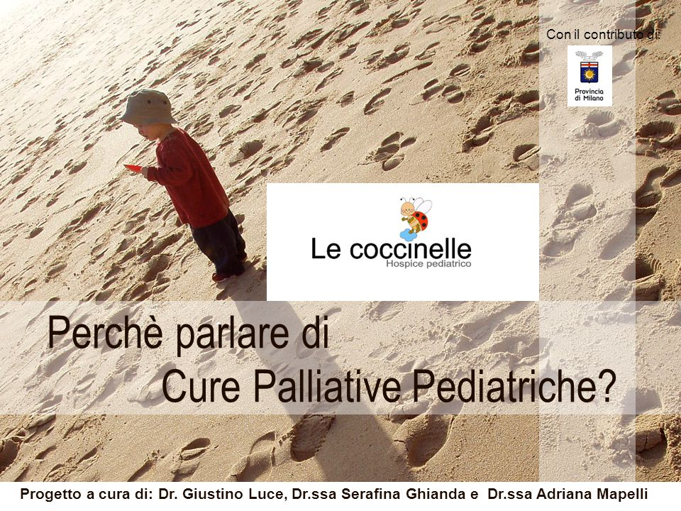 Perchè parlare di Cure Palliative Pediatriche