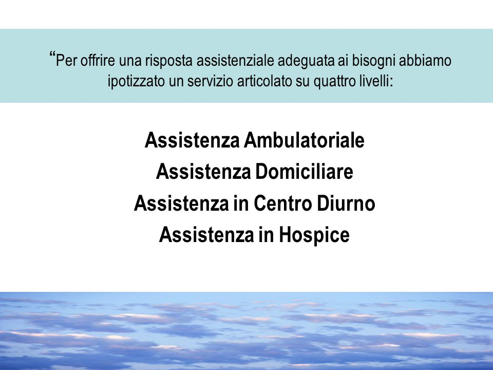 Assistenza Ambulatoriale Assistenza Domiciliare