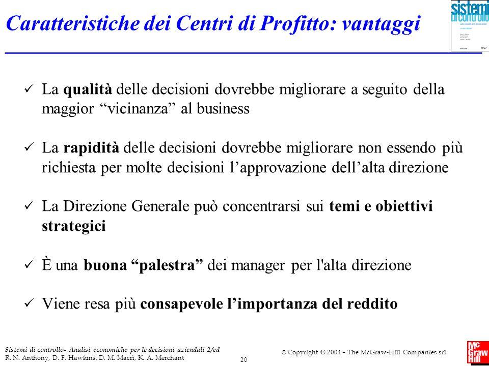 Caratteristiche dei Centri di Profitto: vantaggi