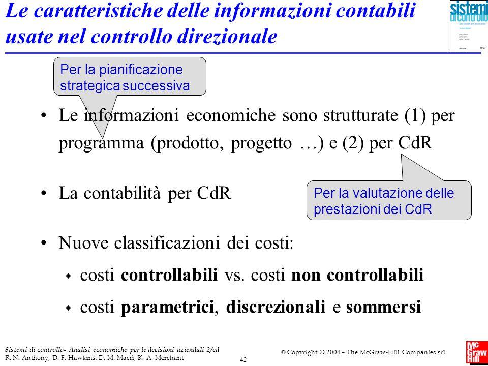 Le caratteristiche delle informazioni contabili usate nel controllo direzionale