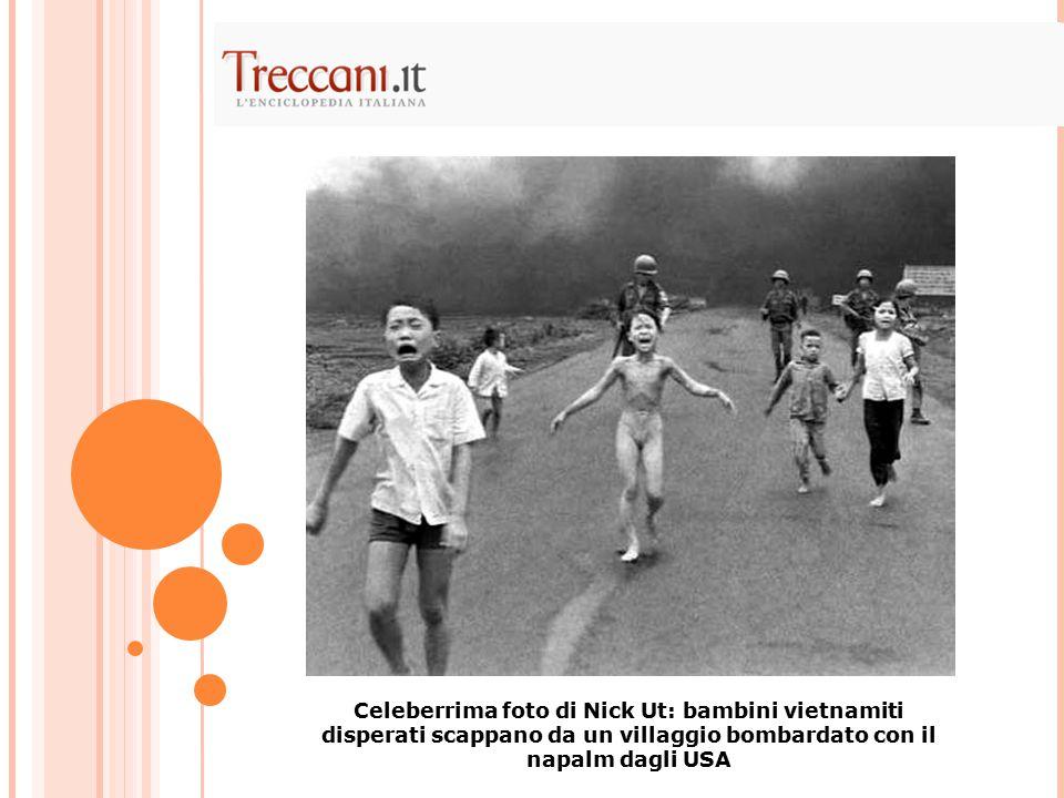 Celeberrima foto di Nick Ut: bambini vietnamiti disperati scappano da un villaggio bombardato con il napalm dagli USA