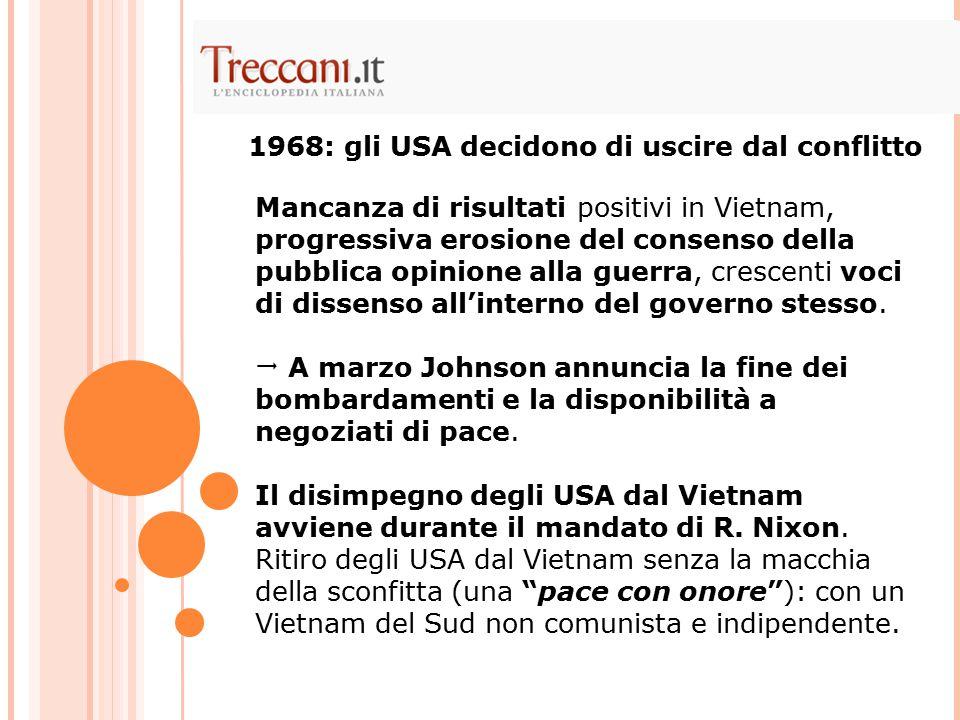 1968: gli USA decidono di uscire dal conflitto