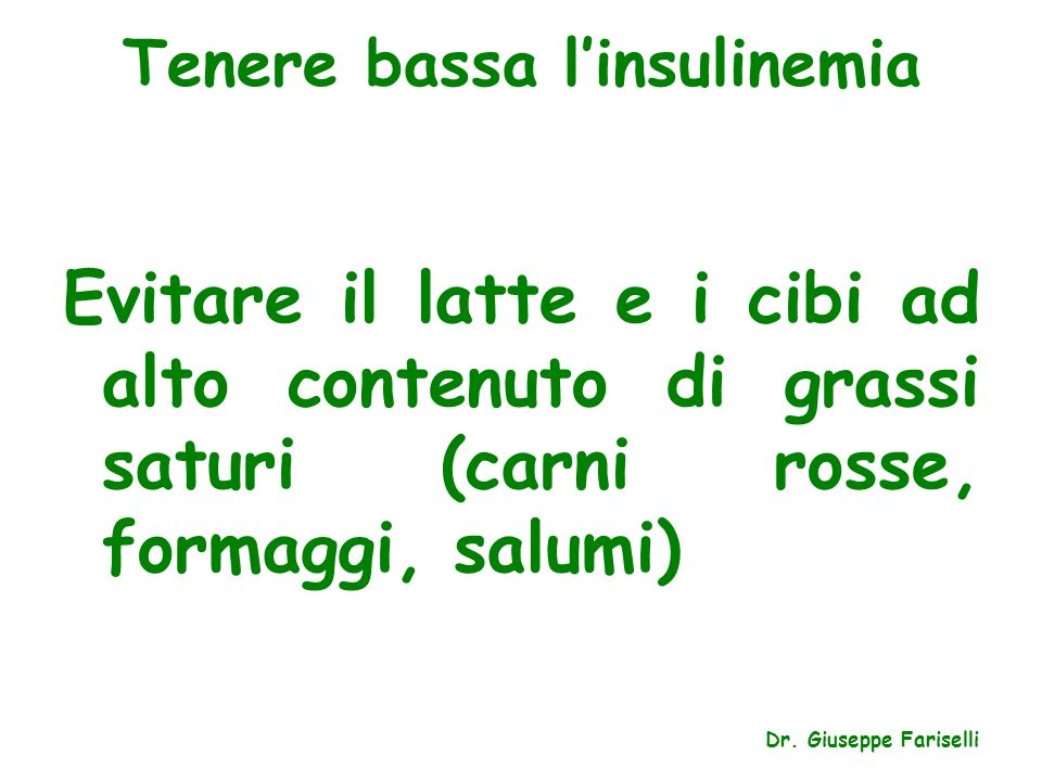 Tenere bassa l'insulinemia