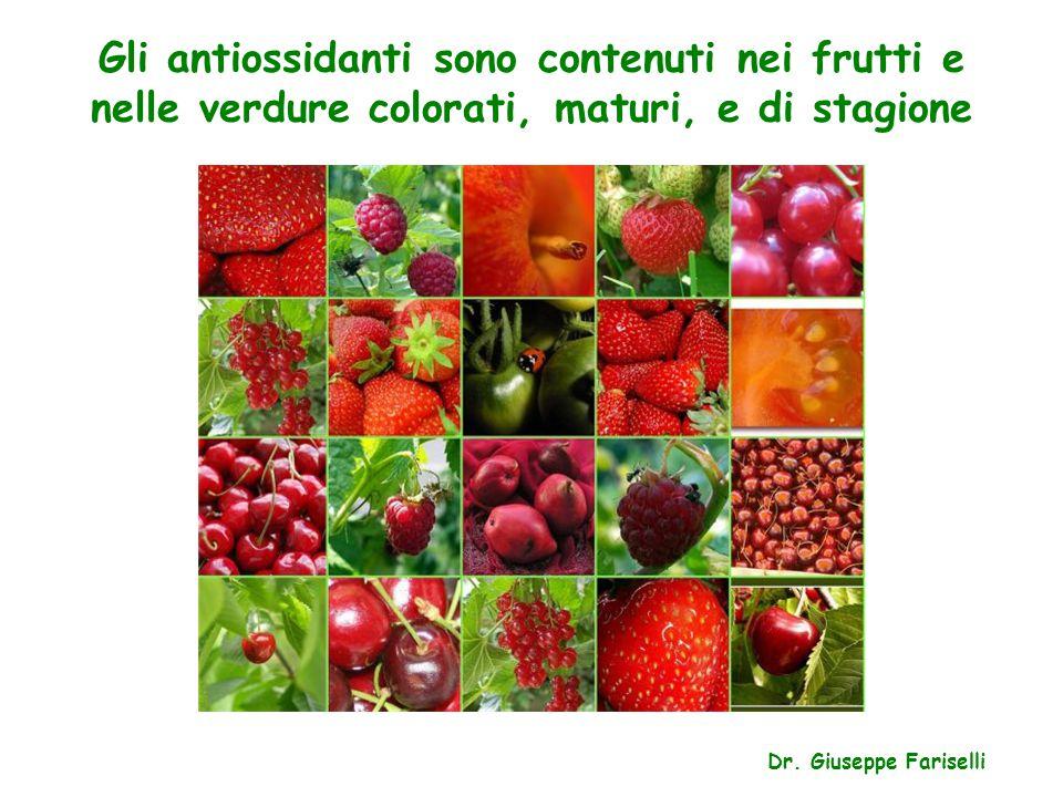 Gli antiossidanti sono contenuti nei frutti e nelle verdure colorati, maturi, e di stagione