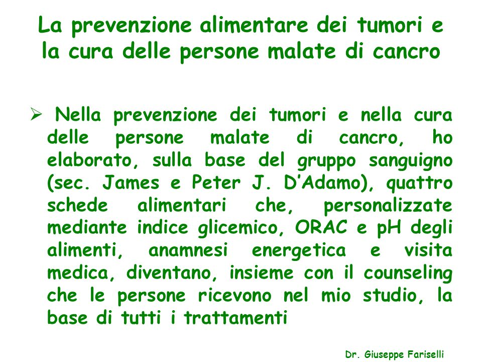 La prevenzione alimentare dei tumori e la cura delle persone malate di cancro