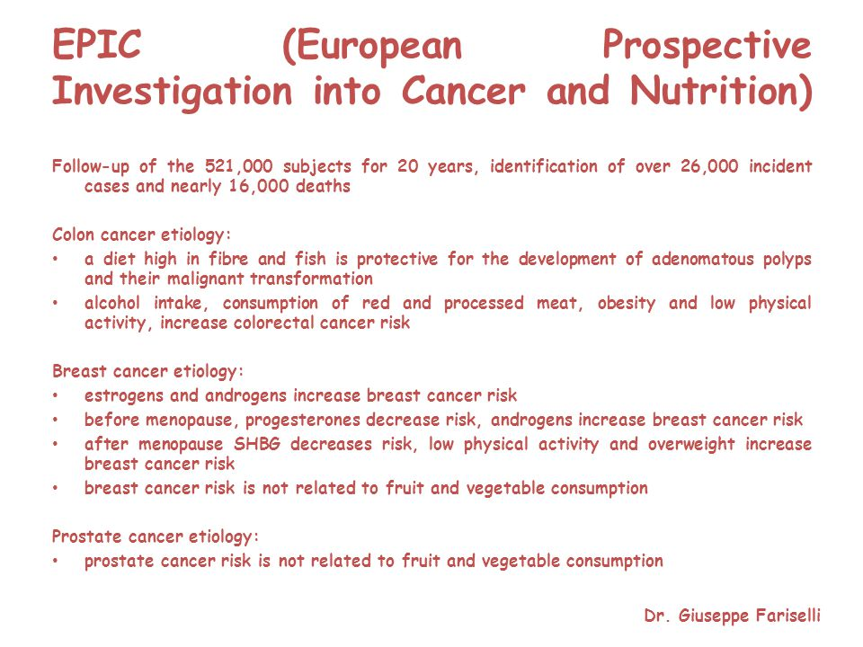 EPIC (European Prospective Investigation into Cancer and Nutrition)