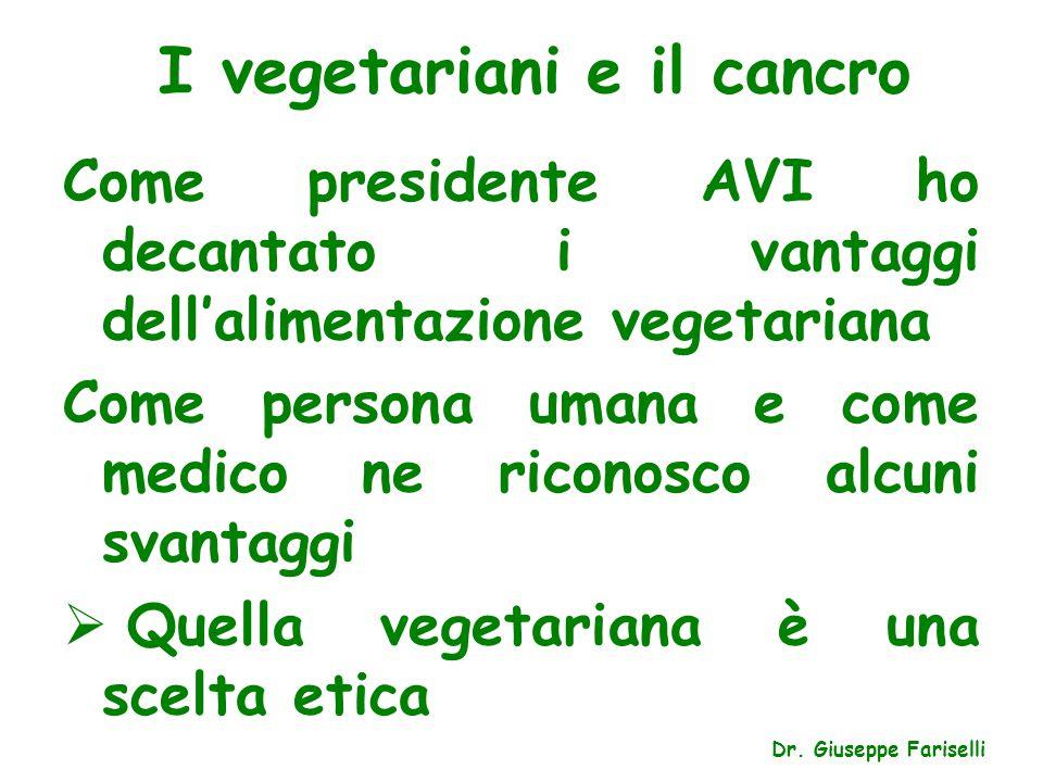 I vegetariani e il cancro
